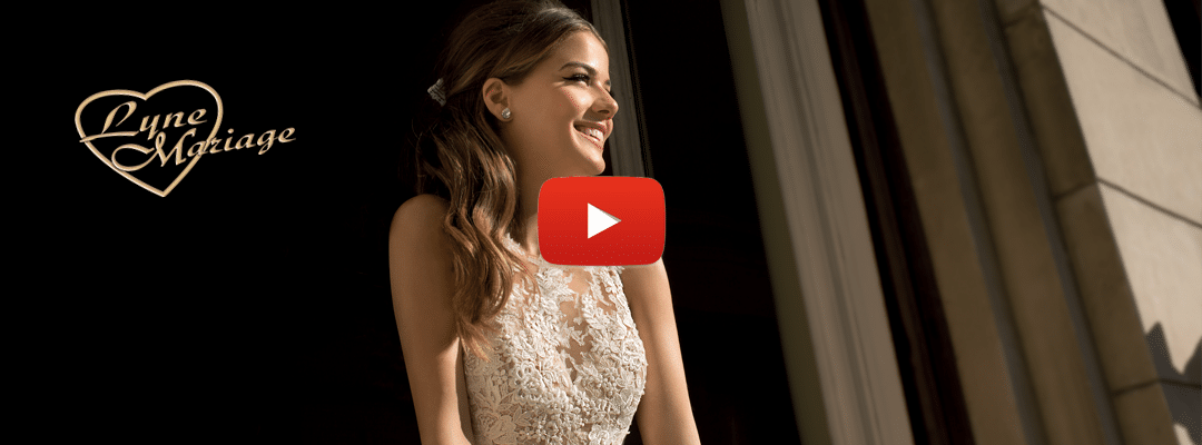 video-youtube-lyne-mariage-robes-de-marie-cannes