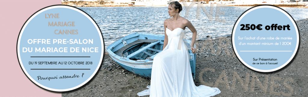 Offre Pre-salon - Lyne Mariage Cannes